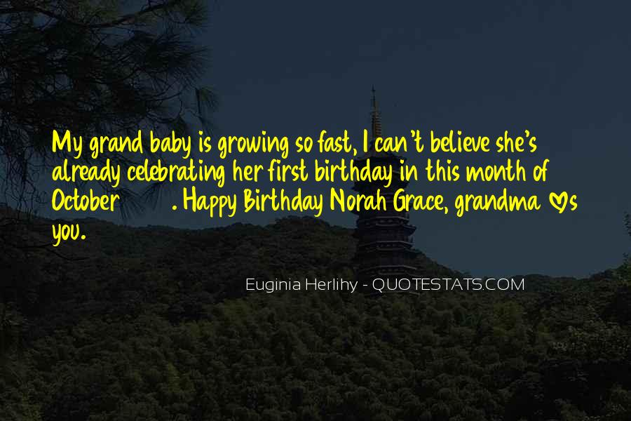 Top 13 Baby Growing Up So Fast Quotes: Famous Quotes ...