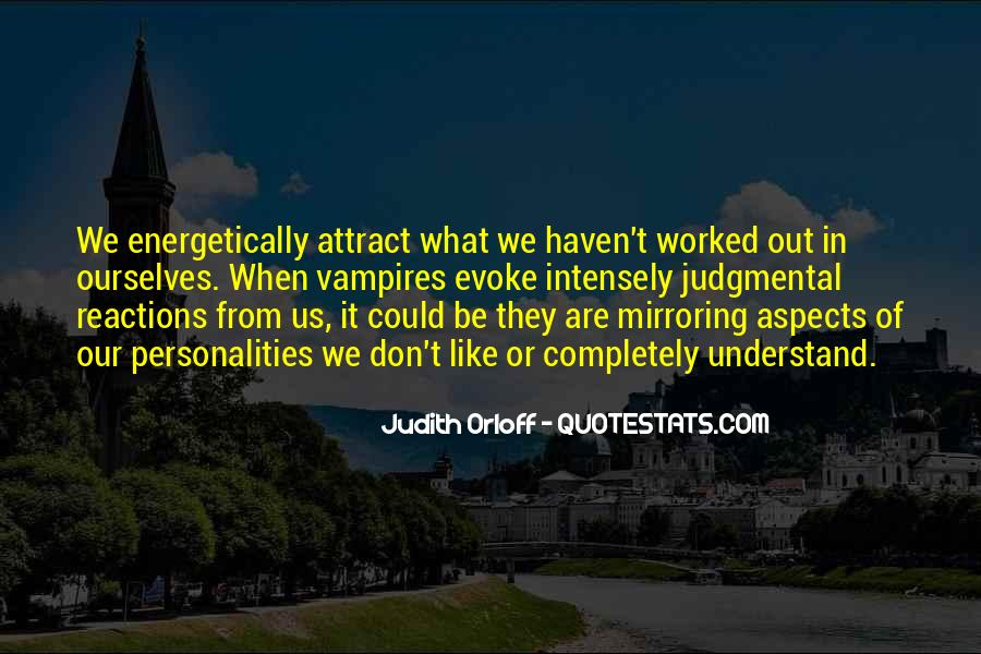 Quotes About Mirroring Others #1249431