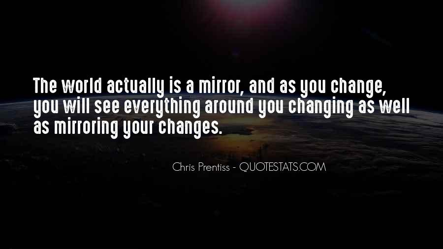 Quotes About Mirroring Others #1353674