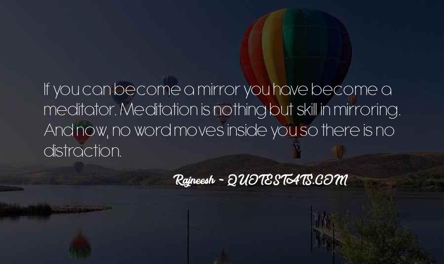 Quotes About Mirroring Others #1426044