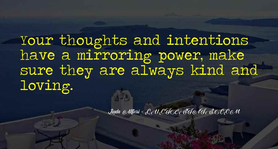 Quotes About Mirroring Others #317785