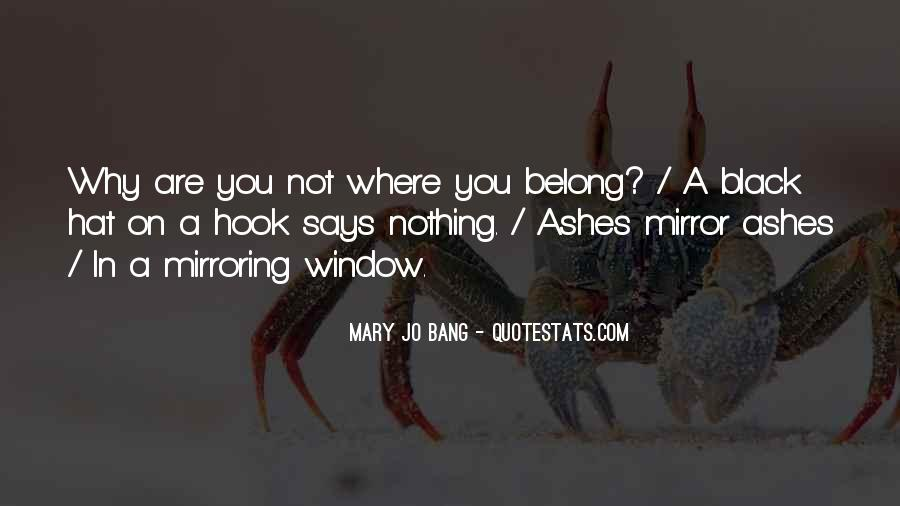 Quotes About Mirroring Others #374138