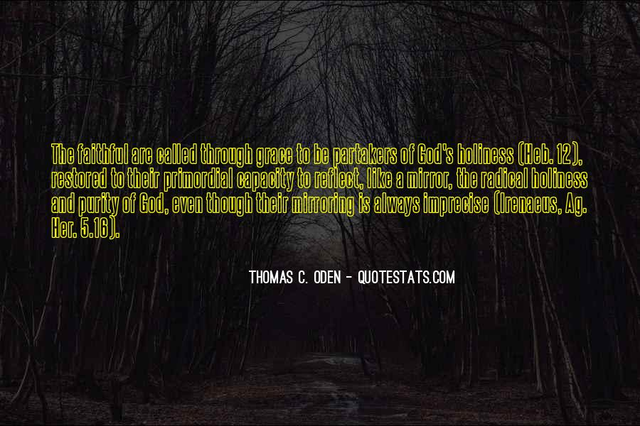 Quotes About Mirroring Others #620461