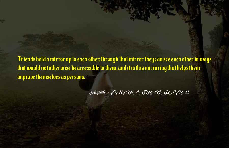 Quotes About Mirroring Others #939993