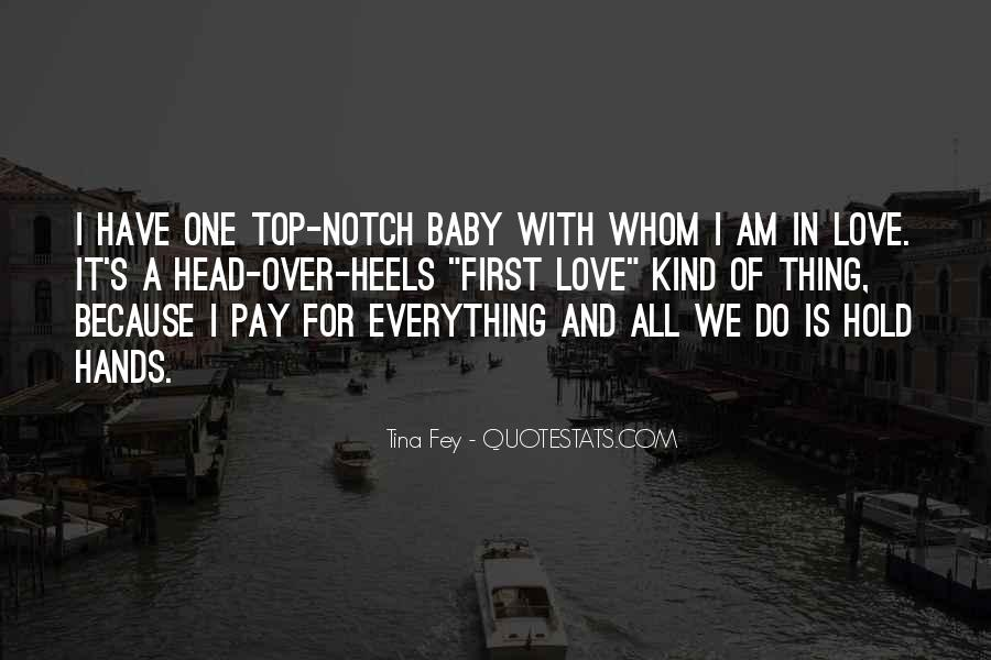 Baby In Whom Quotes #389643