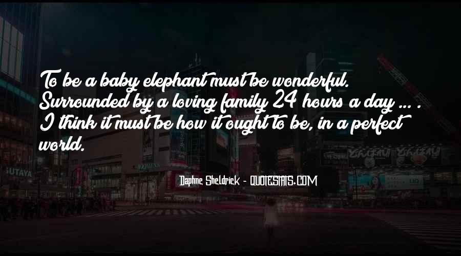 Baby In Whom Quotes #4523