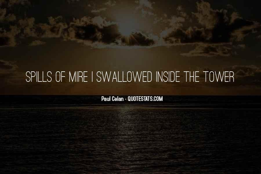 Quotes About Mire #907578