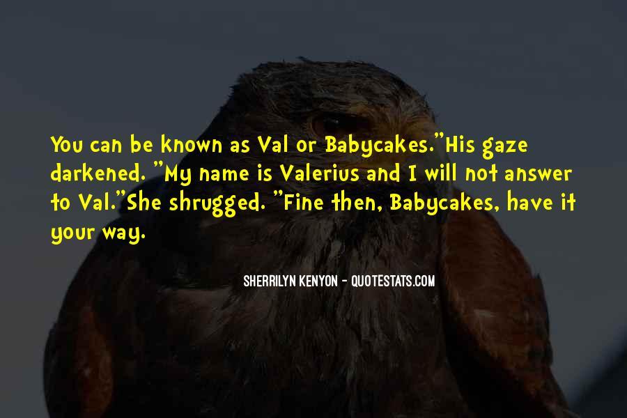 Babycakes Quotes #1238007