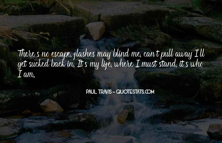 Back In My Life Quotes #318164