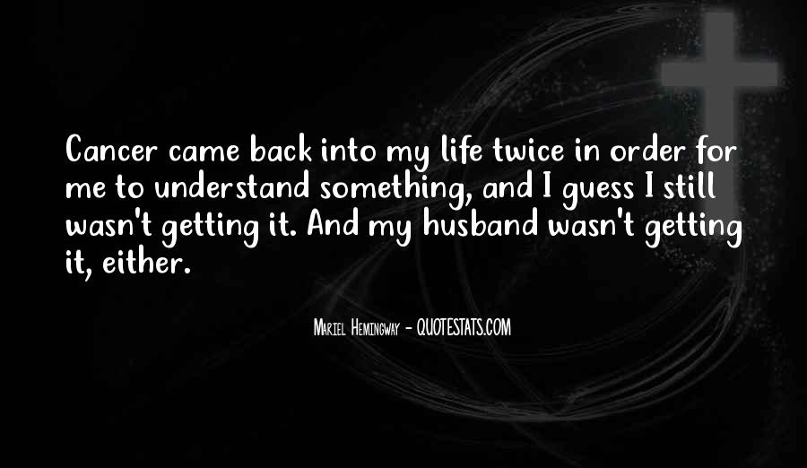 Back In My Life Quotes #366536