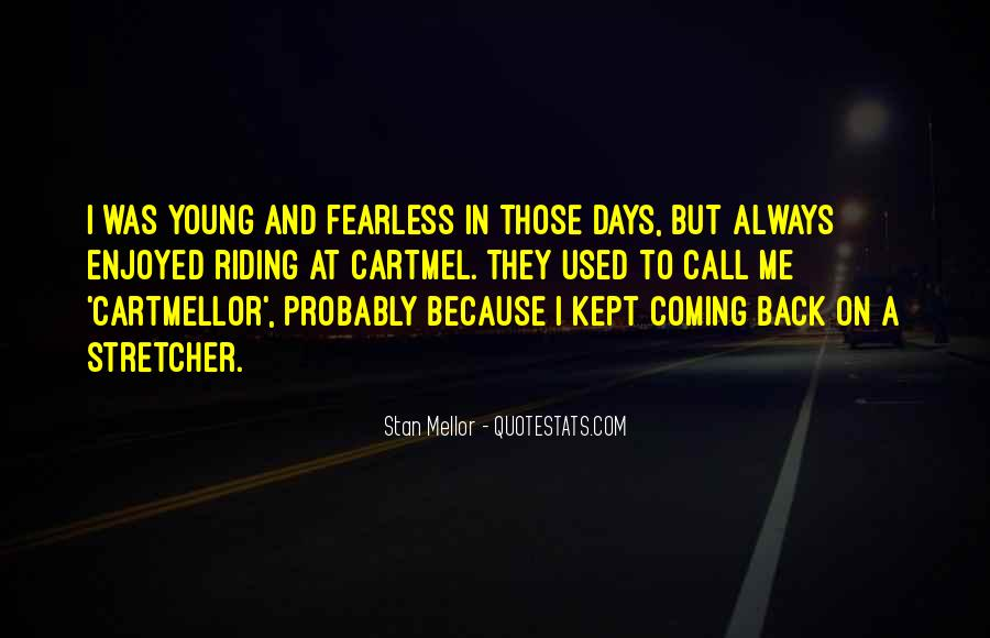 Back To Those Days Quotes #1014420