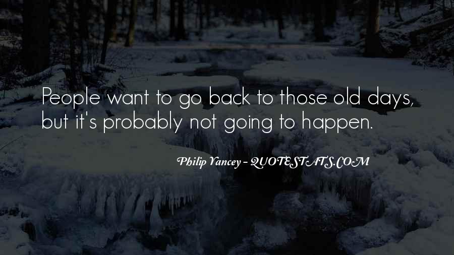 Back To Those Days Quotes #231991