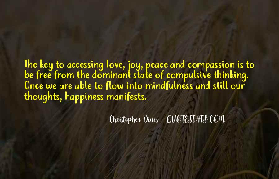 Quotes About Mindfulness Love #1263801