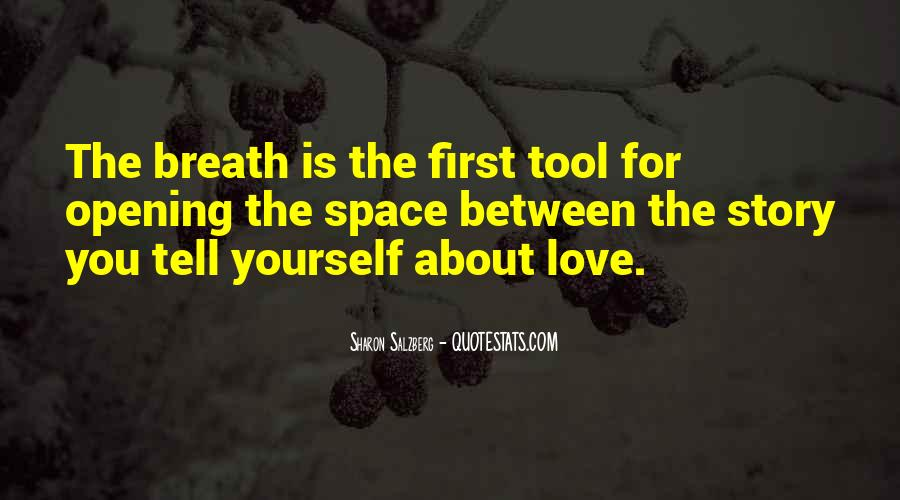 Quotes About Mindfulness Love #500557