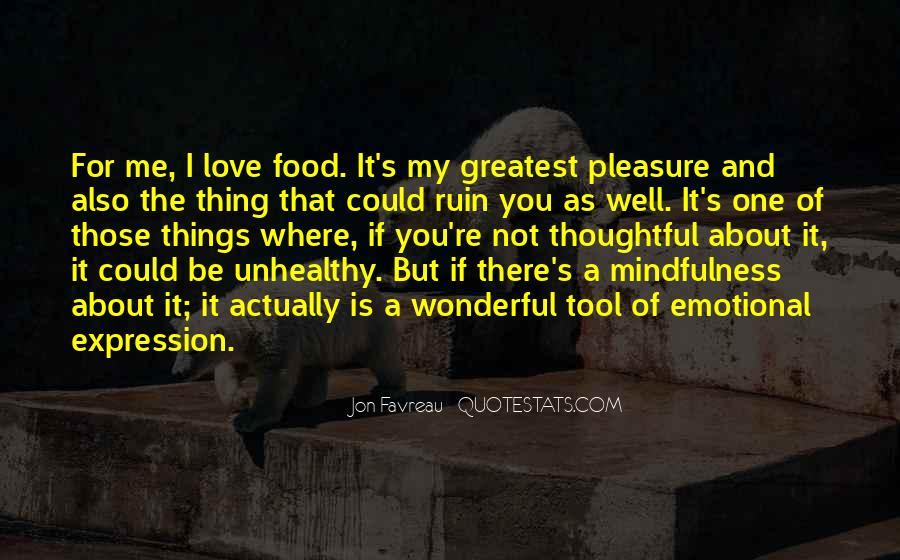 Quotes About Mindfulness Love #9937