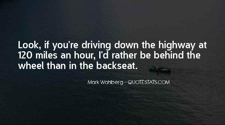Backseat Driving Quotes #1294224