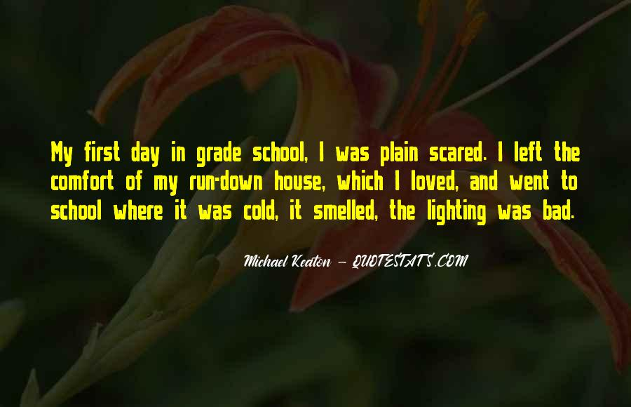 Bad Day At School Quotes #1855218