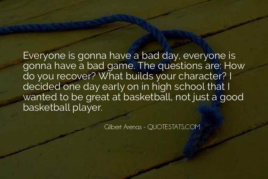 Bad Day At School Quotes #576925