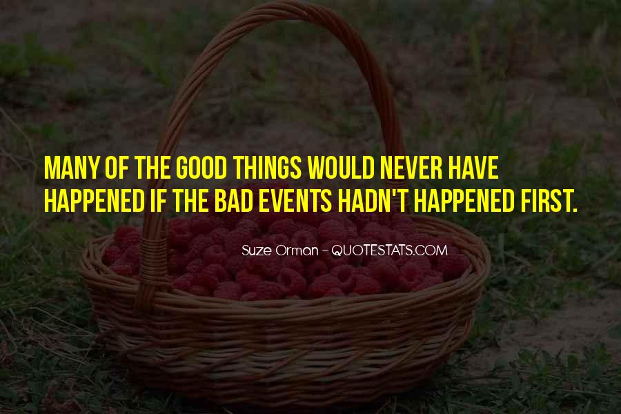 Bad Events Quotes #1694691