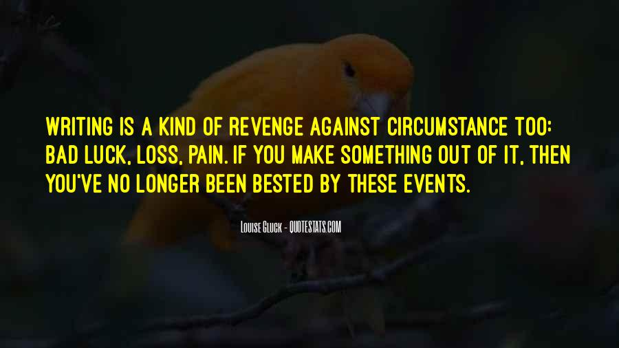 Bad Events Quotes #478197