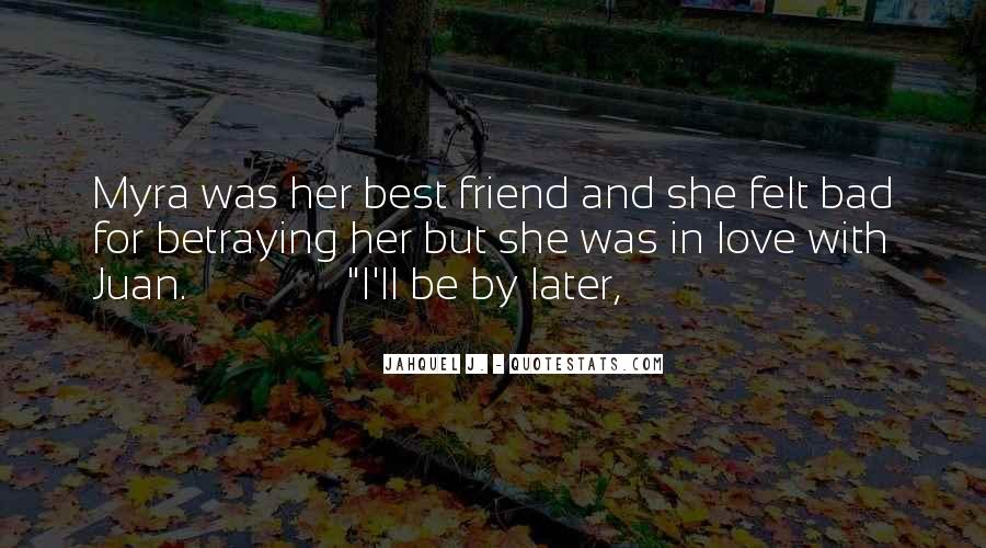 Top 32 Bad Ex Best Friend Quotes: Famous Quotes & Sayings ...