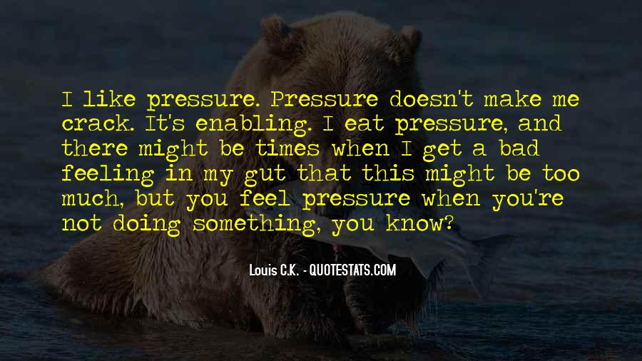 Bad Gut Feeling Quotes #122527