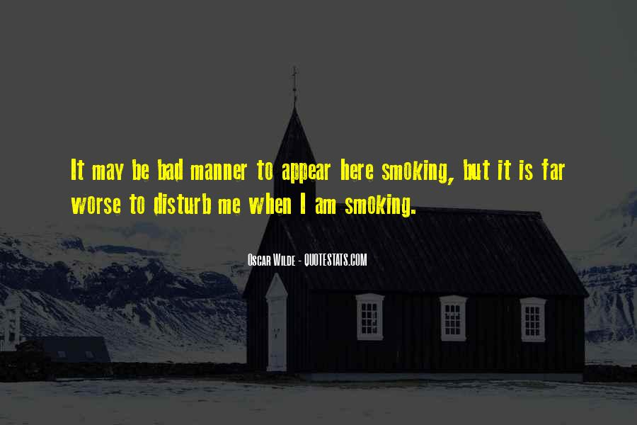 Bad Manner Quotes #881168