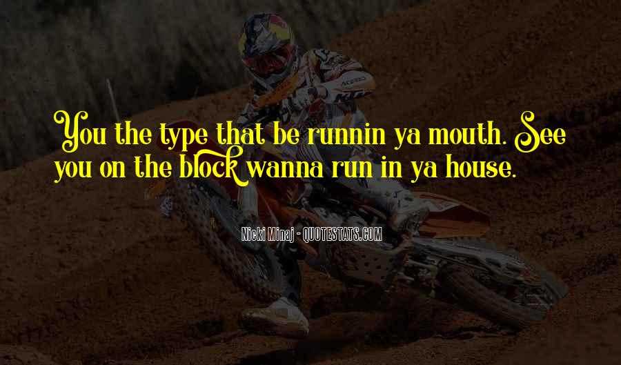 Bad Mouth Me Quotes #295625