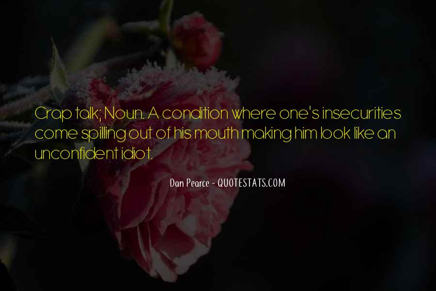 Bad Mouth Me Quotes #586665