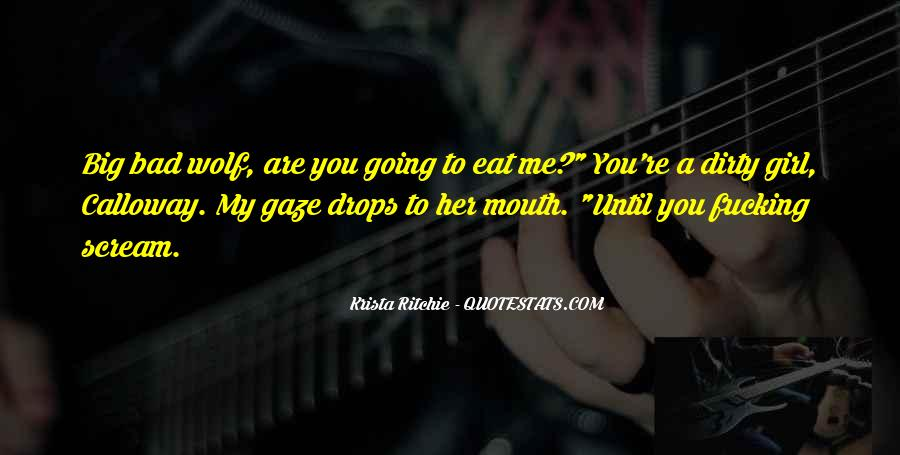 Bad Mouth Me Quotes #927483