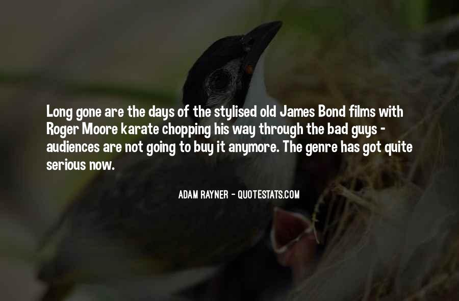 Bad Old Days Quotes #1009171