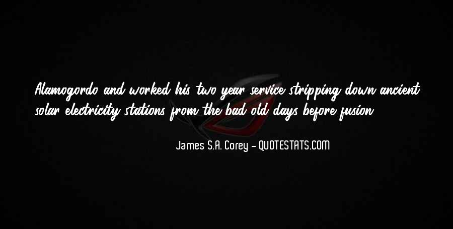 Bad Old Days Quotes #1063693
