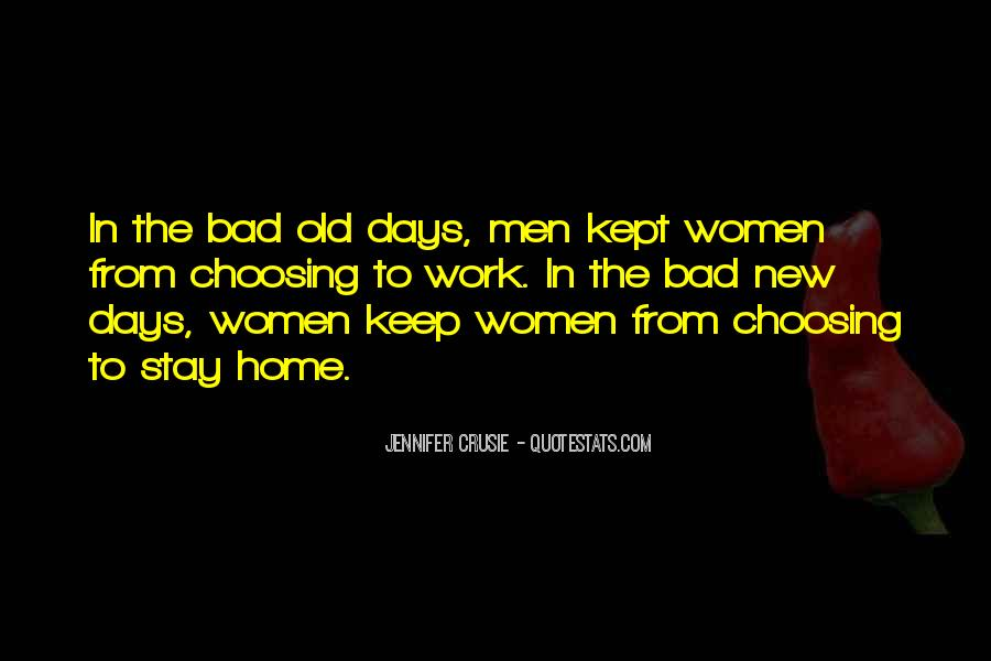 Bad Old Days Quotes #243244