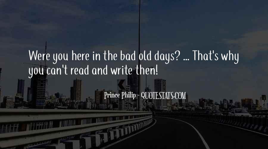 Bad Old Days Quotes #834881