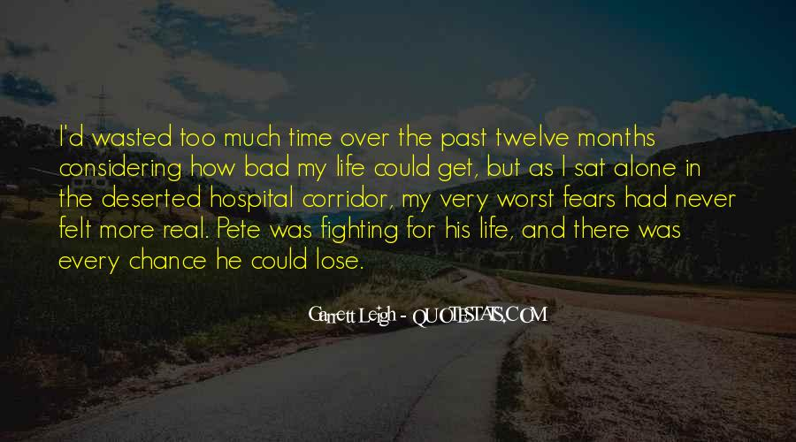 Bad Past Time Quotes #1018437