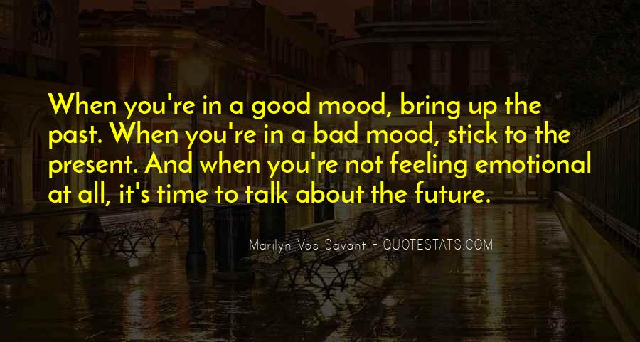 Bad Past Time Quotes #1112669