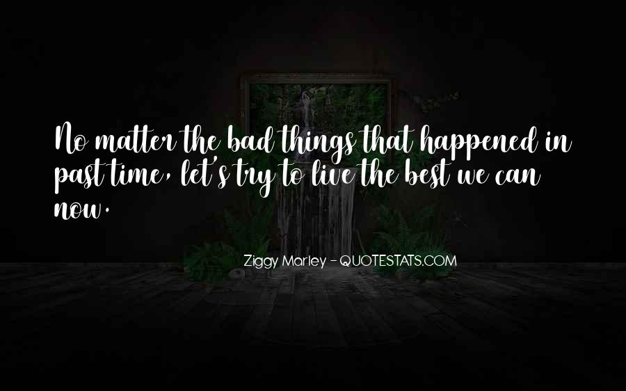 Bad Past Time Quotes #1269062