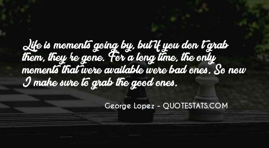 Bad Past Time Quotes #13992