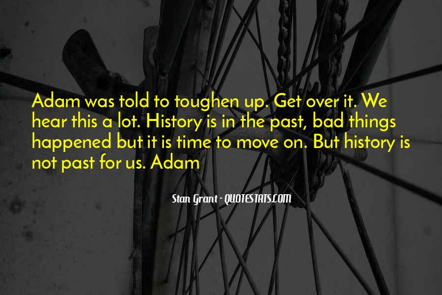 Bad Past Time Quotes #1676519