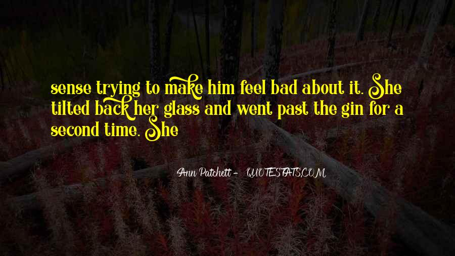 Bad Past Time Quotes #19841