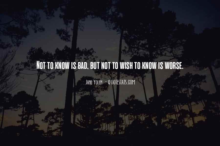 Bad To Worse Quotes #479903