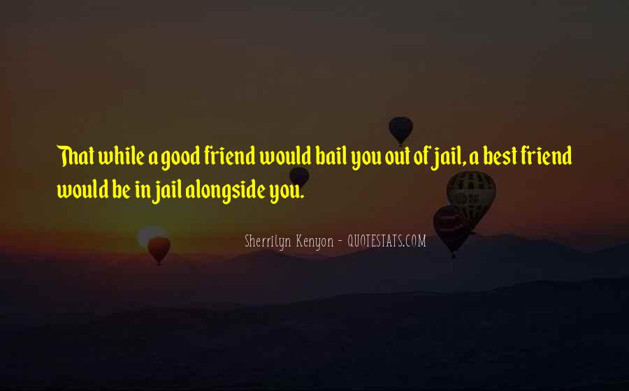 Bail Out Quotes #1384190