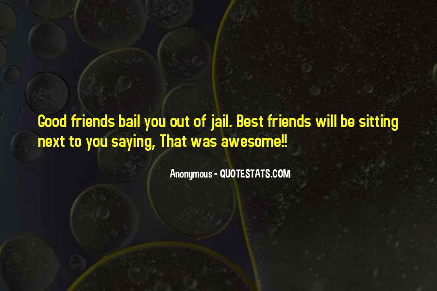 Bail Out Quotes #1461454