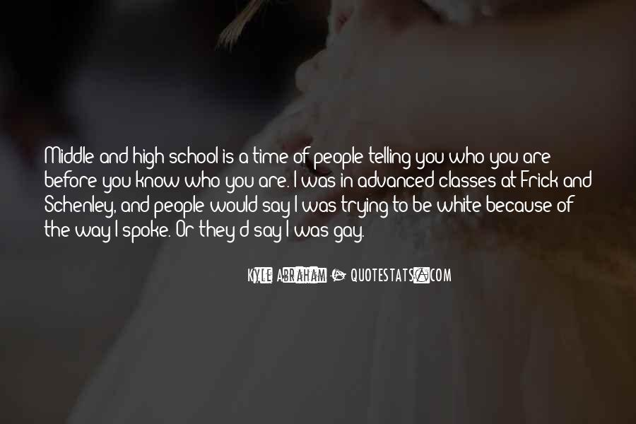 Quotes About Middle School To High School #1076694