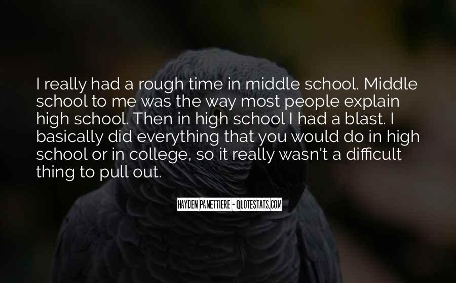 Quotes About Middle School To High School #1327234