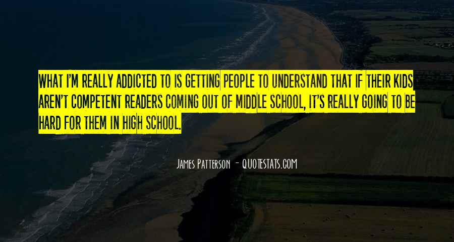 Quotes About Middle School To High School #1349743