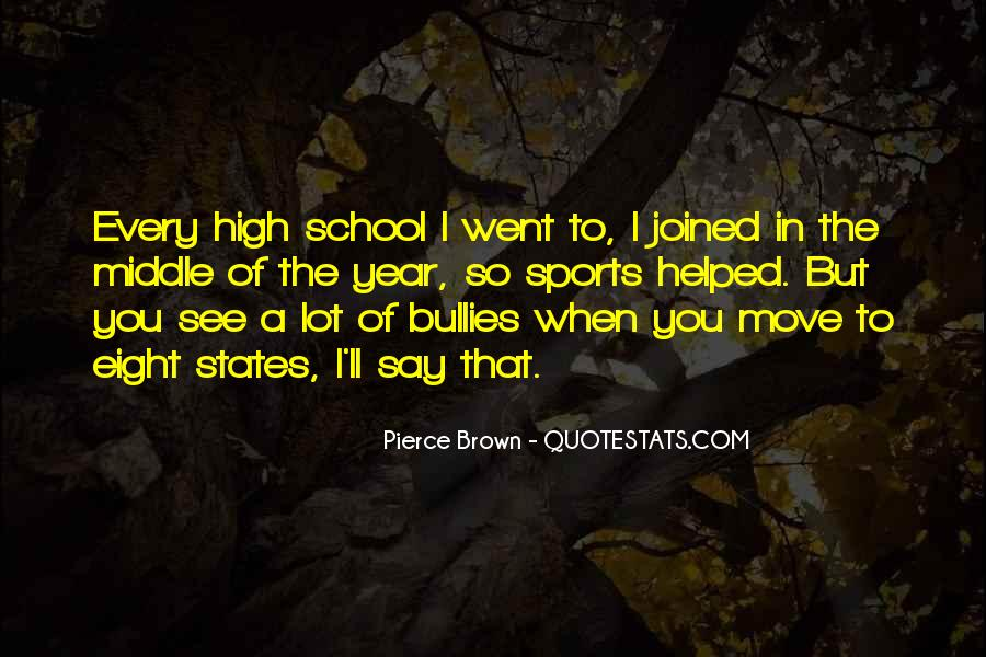 Quotes About Middle School To High School #1595839