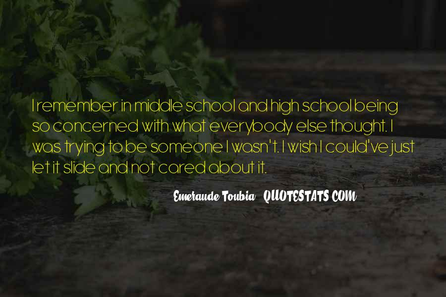 Quotes About Middle School To High School #1699215