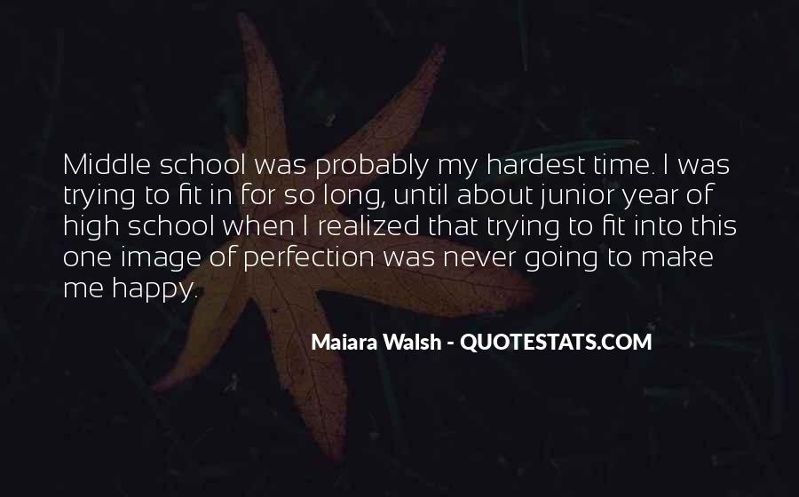 Quotes About Middle School To High School #1764326