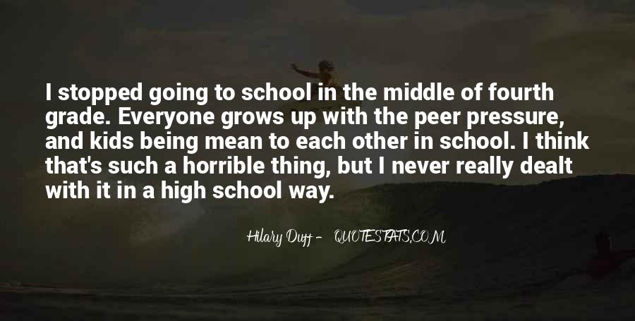 Quotes About Middle School To High School #845256